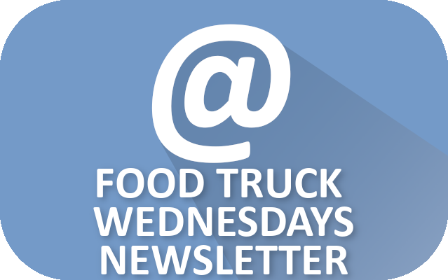 Food Truck Wednesdays Newsletter